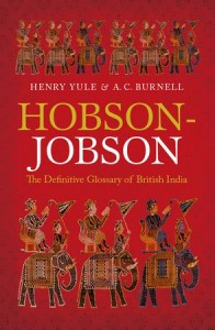 Hobson-Jobson Anglo-Indian Dictionary
